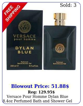 versace pour homme dylan blue oz perfumed bath shower gel free shippin