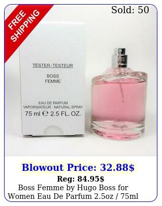 boss femme by hugo boss women eau de parfum oz ml new ts