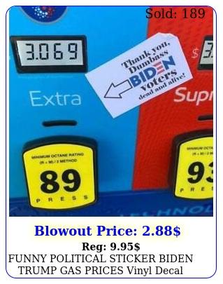 funny political sticker biden trump gas prices vinyl decal socialist fuel pum