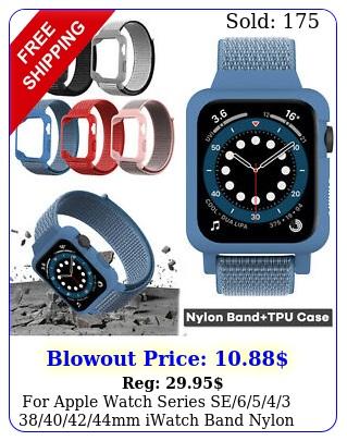apple watch series se mm iwatch band nylon strap tpu cas