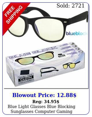 blue light glasses blue blocking sunglasses computer gaming eyewear protectio