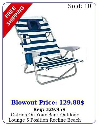 ostrich onyourback outdoor lounge position recline beach chair striped blu