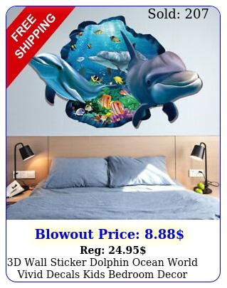 d wall sticker dolphin ocean world vivid decals kids bedroom deco