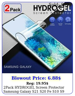 pack hydrogel screen protector samsung galaxy s s fe s s s plus not