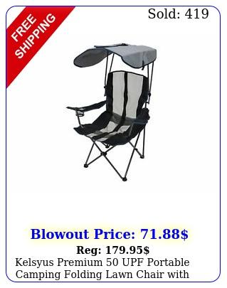 kelsyus premium  upf portable camping folding lawn chair with canopy nav