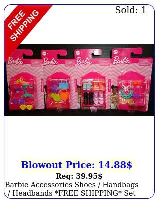 barbie accessories shoes handbags headbands free shipping set o