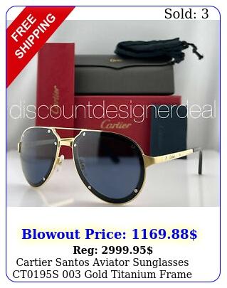 cartier santos aviator sunglasses cts gold titanium frame blue lens m