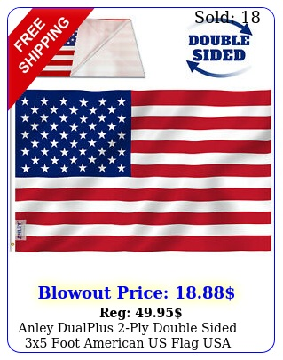anley dualplus ply double sided x foot american us flag usa flags x f