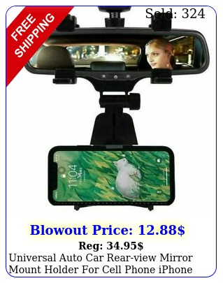 universal auto car rearview mirror mount holder cell phone iphone galax