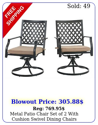 metal patio chair set of with cushion swivel dining chairs outdoor furnitur