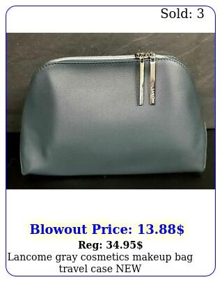 lancome gray cosmetics makeup bag travel case ne