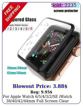 apple watch se iwatch mm full screen clear protecto