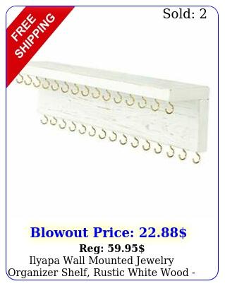 ilyapa wall mounted jewelry organizer shelf rustic white wood necklace holde