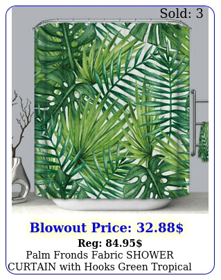 palm fronds fabric shower curtain with hooks green tropical jungle plant leave