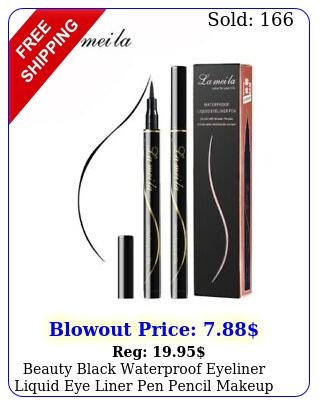 beauty black waterproof eyeliner liquid eye liner pen pencil makeup cosmetic u