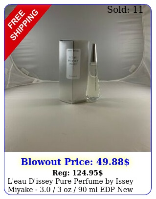 l'eau d'issey pure perfume by issey miyake   oz  ml edp i