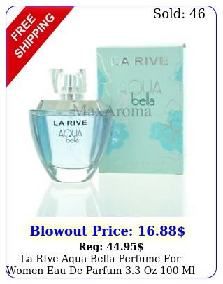 la rive aqua bella perfume women eau de parfum oz ml spra
