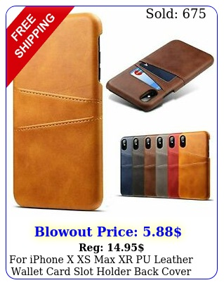 iphone x xs max xr pu leather wallet card slot holder back cover cas