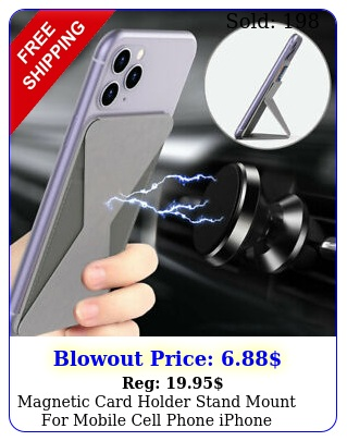 magnetic card holder stand mount mobile cell phone iphone samsung pixel l