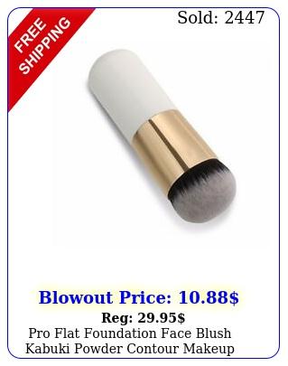 pro flat foundation face blush kabuki powder contour makeup brush cosmetic too