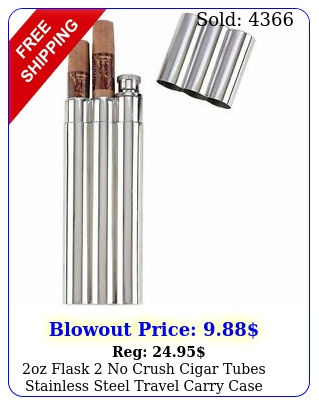 oz flask  no crush cigar tubes stainless steel travel carry case drink holde
