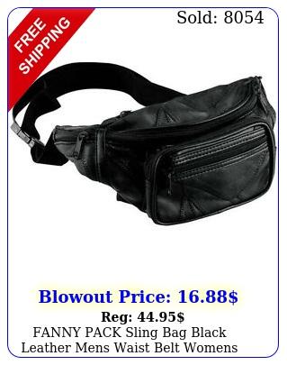 fanny pack sling bag black leather mens waist belt womens pouch chest crossbod