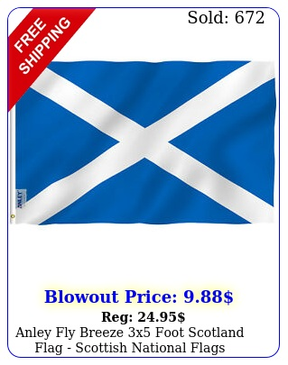 anley fly breeze x foot scotland flag scottish national flags polyeste