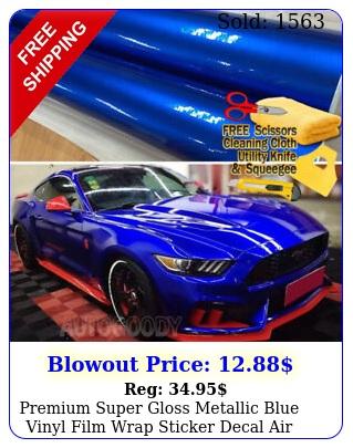 premium super gloss metallic blue vinyl film wrap sticker decal air bubble fre