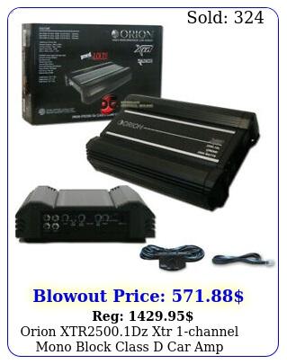 orion xtrdz xtr channel mono block class d car amp amplifier w rm