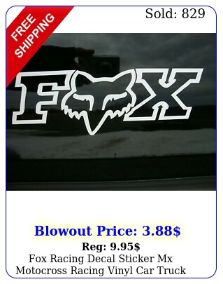fox racing decal sticker mx motocross racing vinyl car truck window w x tal