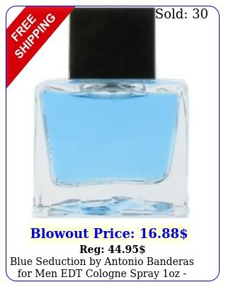 blue seduction by antonio banderas men edt cologne spray oz unboxe