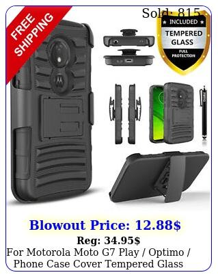 motorola moto g play optimo phone case cover tempered glass protecto