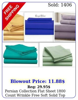 persian collection flat sheet count wrinkle free soft solid top sheets ne