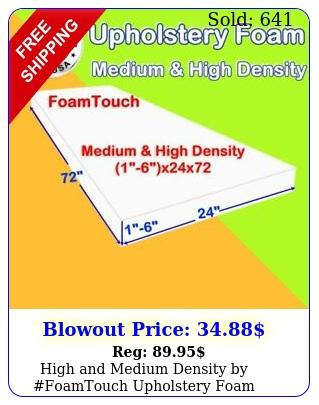 high medium density by foamtouch upholstery foam sheets x