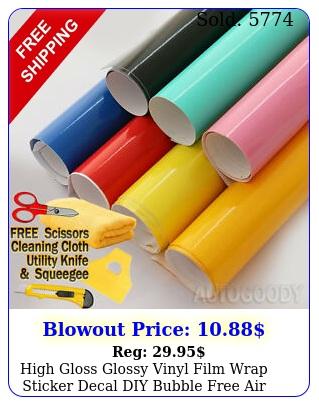 high gloss glossy vinyl film wrap sticker decal diy bubble free air releas