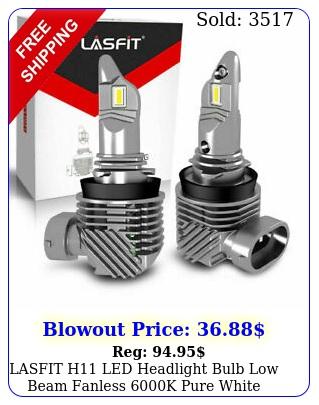 lasfit h led headlight bulb low beam fanless k pure white free return pc
