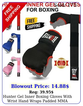 hunter gel inner boxing gloves with wrist hand wraps padded mma wraps thai pai