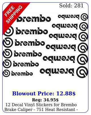 decal vinyl stickers brembo brake caliper  heat resistant  size