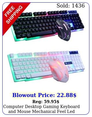 computer desktop gaming keyboard mouse mechanical feel led light backli