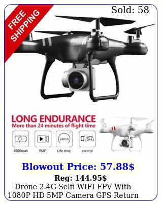 drone g selfi wifi fpv with p hd mp camera gps return rc quadcopte