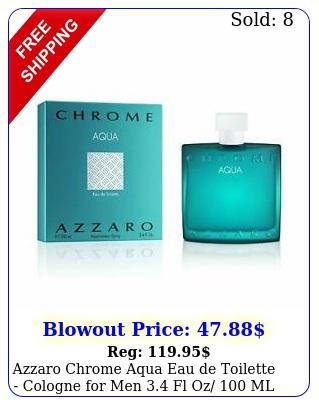 azzaro chrome aqua eau de toilette cologne men fl oz m