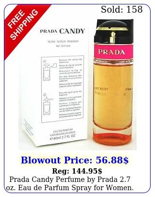 prada candy perfume by prada oz eau de parfum spray women teste