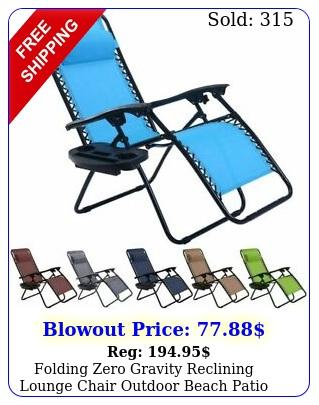 folding zero gravity reclining lounge chair outdoor beach patio wutility tra
