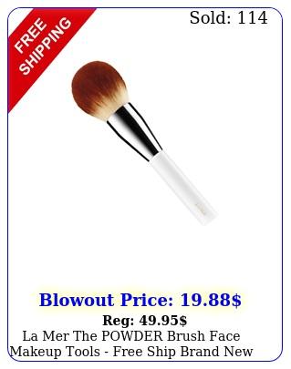 la mer the powder brush face makeup tools free ship bran