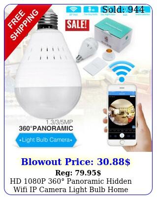 hd p panoramic hidden wifi ip camera light bulb home security lamp ca