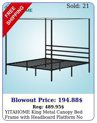 yitahome king metal canopy bed frame with headboard platform no sprin