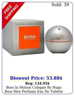 boss in motion cologne by hugo boss men perfume eau de toilette spray oz m