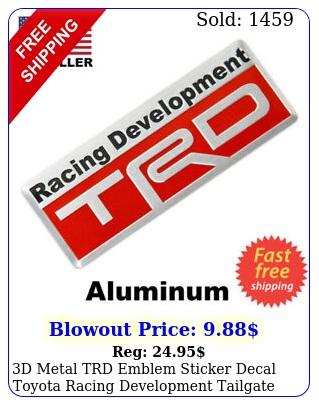 d metal trd emblem sticker decal toyota racing development tailgate badg