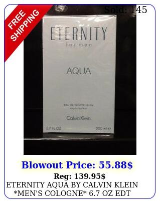 eternity aqua by calvin klein men's cologne oz edt spray new perfum