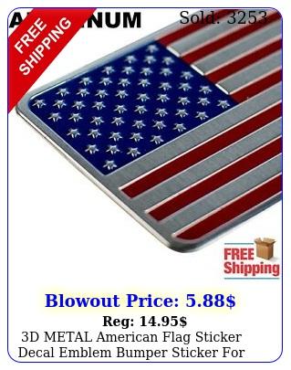 d metal american flag sticker decal emblem bumper sticker auto truck ca